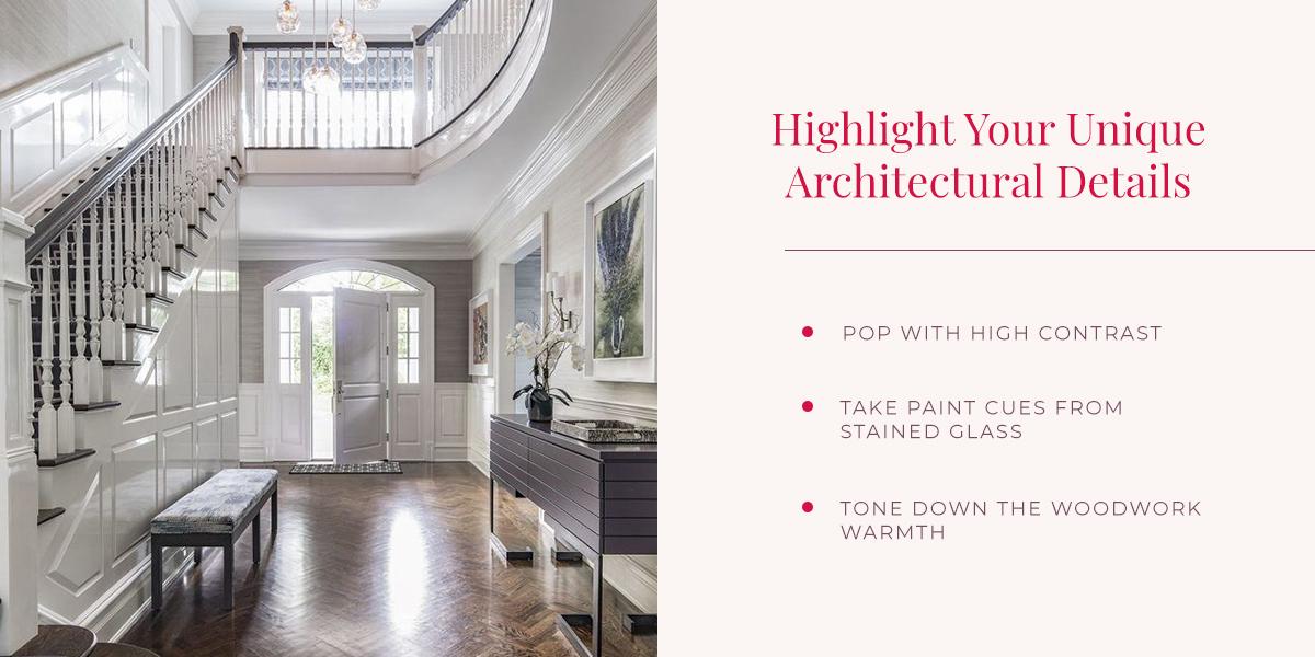 Highlight Your Unique Architectural Details