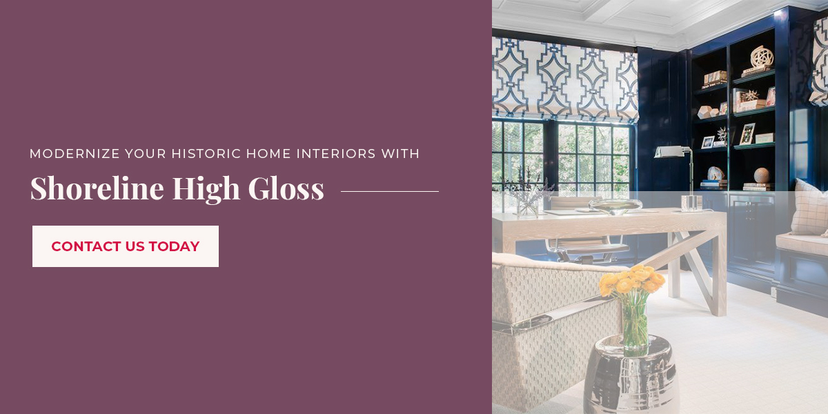 Modernize Your Historic Home Interiors With Shoreline High Gloss